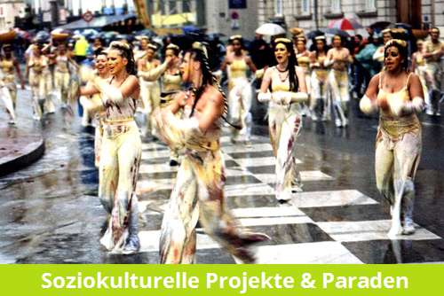 Soziokulturelle Projekte & Paraden